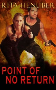 Point of No Return ebook by Rita Henuber