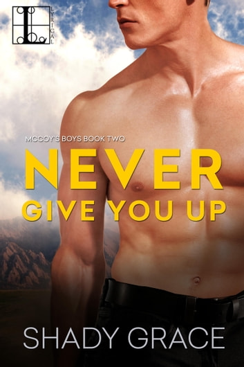 Never Give You Up ebook by Shady Grace