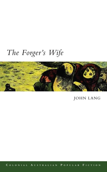 The Forger's Wife ebook by John Lang