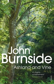Ashland & Vine ebook by John Burnside