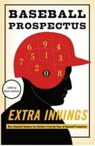 Extra Innings ebook by Steven Goldman,The Baseball Prospectus