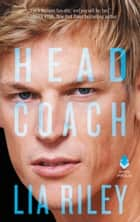 Head Coach - Hellions Angels 電子書籍 by Lia Riley