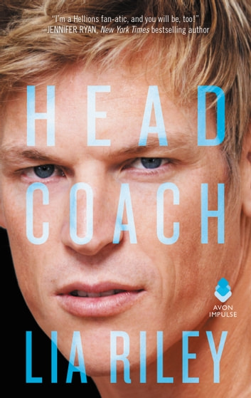Head Coach - Hellions Angels ebook by Lia Riley