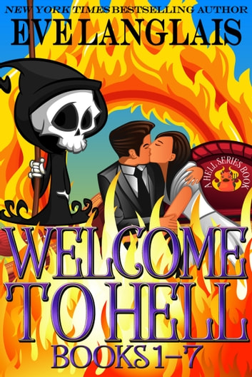 Welcome To Hell Omnibus - Books 1 - 7 ebook by Eve Langlais