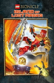 LEGO BIONICLE: Island of Lost Masks ebook by Ryder Windham