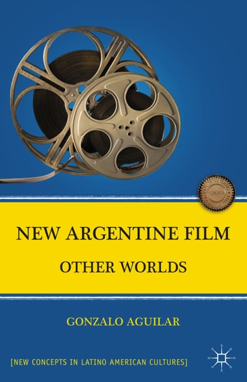 New Argentine Film - Other Worlds ebook by G. Aguilar