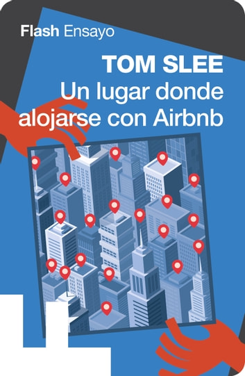 Un lugar donde alojarse con airbnb ebook by Tom Slee