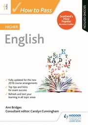 How to Pass Higher English: Second Edition ebook by Ann Bridges