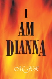 I Am Dianna ebook by MJR