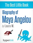 Maya Angelou: A Singing Bird Uncaged: Learn about the life and accomplishments of Maya Angelou!