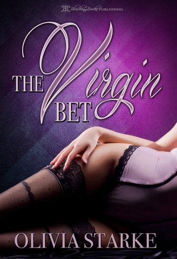 The Virgin Bet ebook by Olivia Starke