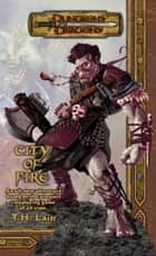 City of Fire ebook by T. H. Lain