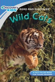 Discovery Kids Readers: Wild Cats ebook by Janine Amos