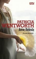 Anne Belinda 電子書 by Patricia WENTWORTH, Pascale HAAS