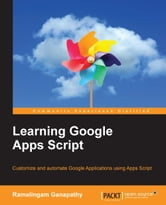 Learning Google Apps Script ebook by Ramalingam Ganapathy