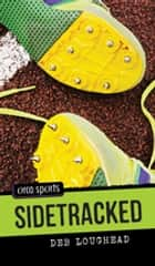 Sidetracked ebook by Deb Loughead