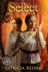 Select - The Oathtaker Series, Vol. 2 ebook by Patricia Reding