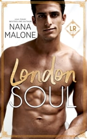 London Soul ebook by Nana Malone