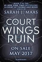 A Court of Wings and Ruin eBook par Sarah J. Maas