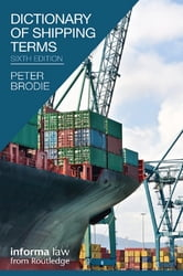 Dictionary of Shipping Terms ebook by Peter Brodie