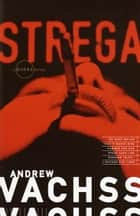 Strega ebook by Andrew Vachss