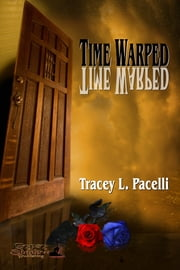 Time Warped ebook by Tracey L. Pacelli