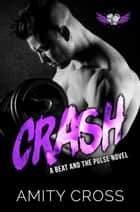 Crash ebook by Amity Cross