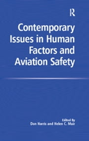Contemporary Issues in Human Factors and Aviation Safety ebook by Helen C. Muir, Don Harris