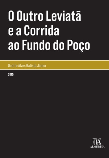 O Outro Leviatã e a Corrida ao Fundo do Poço ebook by Onofre Alves Batista Júnior