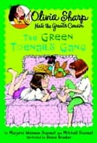 The Green Toenails Gang ebook by Marjorie Weinman Sharmat, Mitchell Sharmat