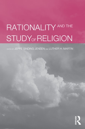 Rationality and the Study of Religion ebook by