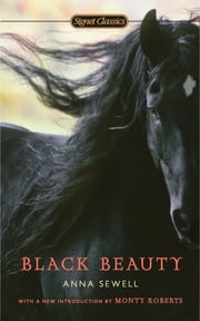 Black Beauty ebook by Anna Sewell,Monty Roberts,Lucy Grealy