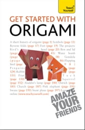 Get Started with Origami: Teach Yourself ebook by Robert Harbin