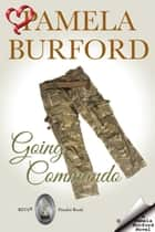 Going Commando ebook by Pamela Burford