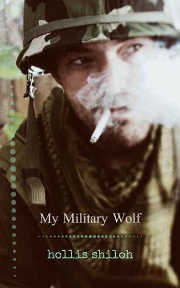 My Military Wolf ebook by Hollis Shiloh