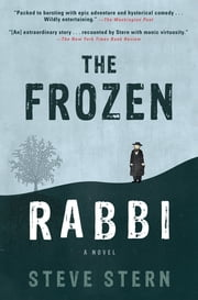 The Frozen Rabbi ebook by Steve Stern