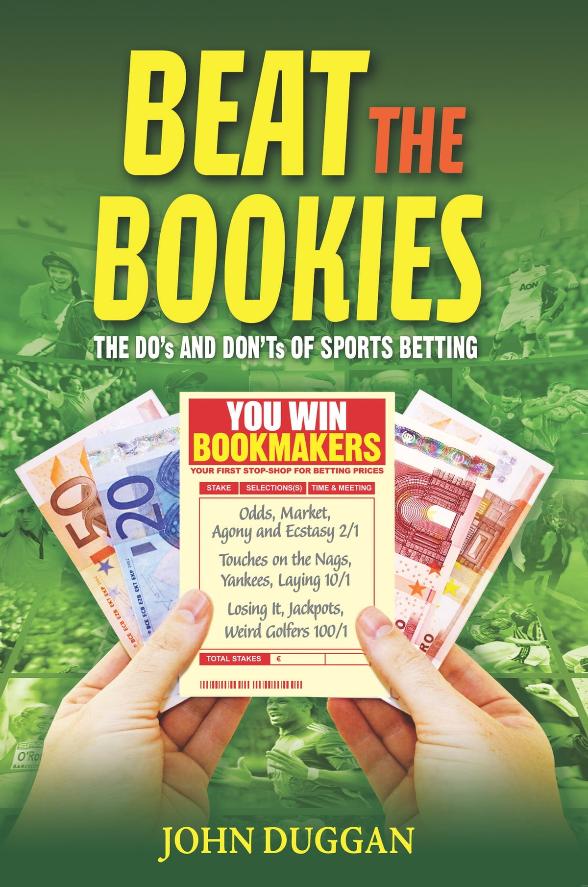 Beat the Bookies ebook by John Duggan - Rakuten Kobo