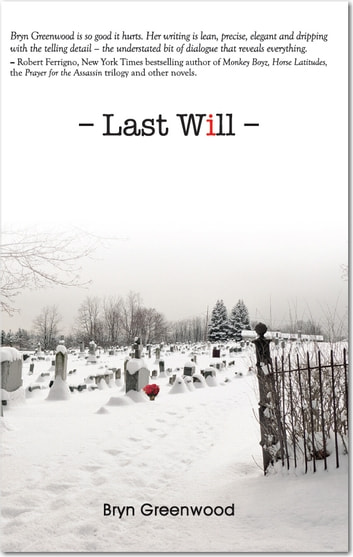 Last Will ebook by Bryn Greenwood