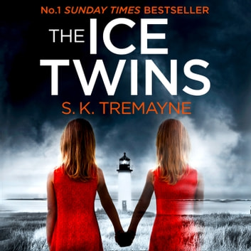 The Ice Twins audiobook by S. K. Tremayne