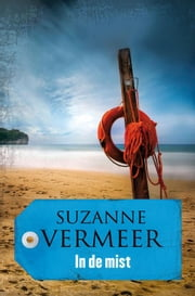 In de mist ebook by Suzanne Vermeer