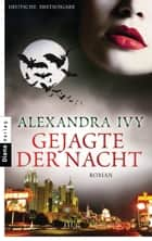 Gejagte der Nacht - Guardians of Eternity 9 - Roman ebook by Alexandra Ivy, Kim Kerry
