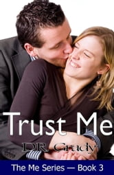 Trust Me ebook by D.R. Grady