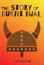 The Story of Burnt Njal (Njal's Saga) ebook by Unknown Icelanders