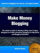 Make Money Blogging ebook by Michael Brown
