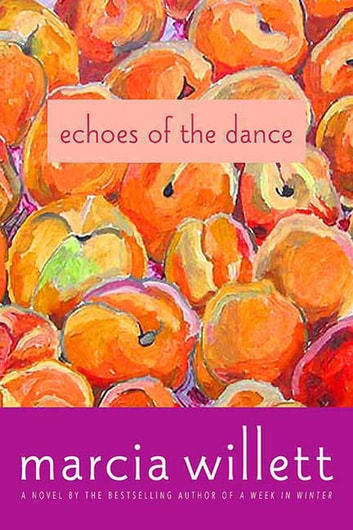 Echoes of the Dance - A Novel ebook by Marcia Willett