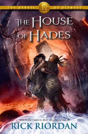 The Heroes Of Olympus Book Four The House Of Hades Ebook By Rick