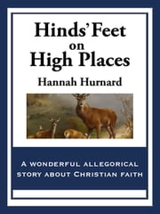 Hinds' Feet on High Places ebook by Hannah Hurnard