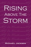 Rising Above the Storm