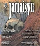 Jamais Vu - Issue One - Winter 2014 ebook by Post Mortem Press,Harlan Ellison,Gary A. Braunbeck