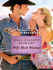 Wife Most Wanted ebook by Joan Elliott Pickart